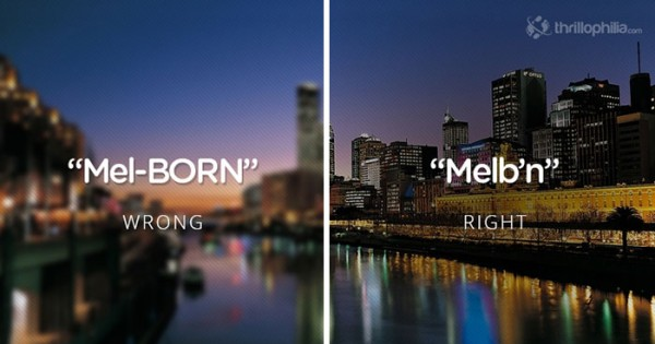10 Place Names You've Probably Been Mispronouncing Your Whole Life