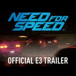 Need for Speed Official E3 Trailer + GamePlay