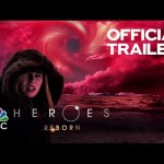 """""""Heroes Reborn"""" Extended Comic-Con Trailer"""