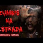Terrifying Zombies Prank (Brasil)