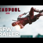 Deadpool – Red Band Trailer