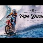Pipe Dream, Dirt Bike On The Powerful Waves Of Tahiti